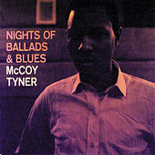 Nights Of Ballads & Blues by McCoy Tyner