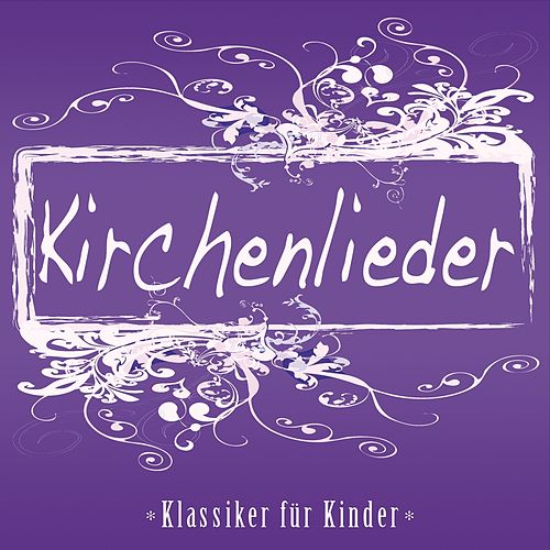 Kirchenlieder (Klassiker für Kinder) by Jonina