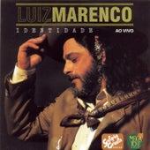 Identidade (Ao Vivo) by Luiz Marenco