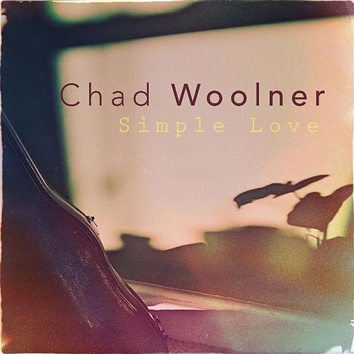 Simple Love by Chad Woolner
