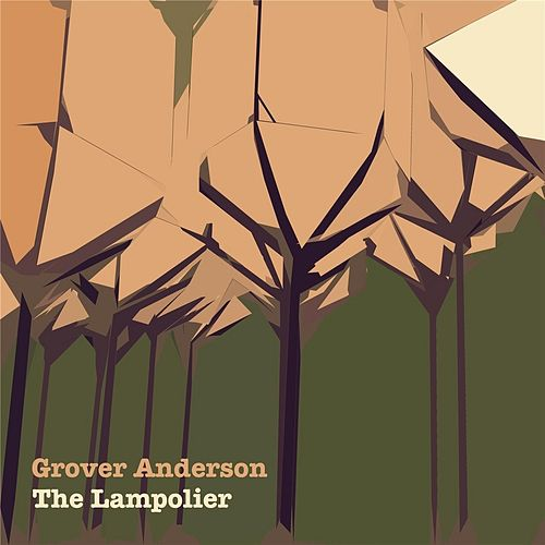 The Lampolier by Grover Anderson