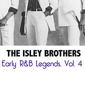 Early R&B Legends, Vol. 4 von The Isley Brothers
