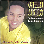 El Rey Joven de la Bachata by Willy Castro