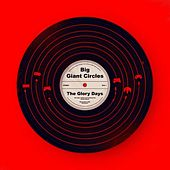 The Glory Days by Big Giant Circles