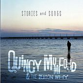Stories and Songs by Quincy Mumford