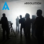King of the Future by Absolution