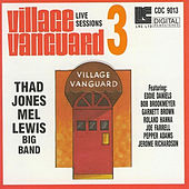 Village Vanguard Live Sessions Volume #3 by Thad Jones