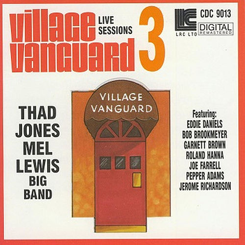 Village Vanguard Live Sessions Volume #3 by Thad Jones