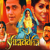 Shraddha (Original Motion Picture Soundtrack) by Various Artists