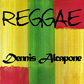 Reggae Dennis Alcapone by Various Artists