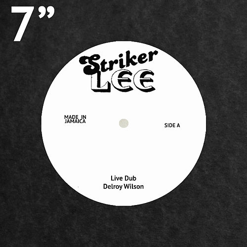 Live Dub by Delroy Wilson