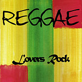 Lovers Rock Reggae von Various Artists