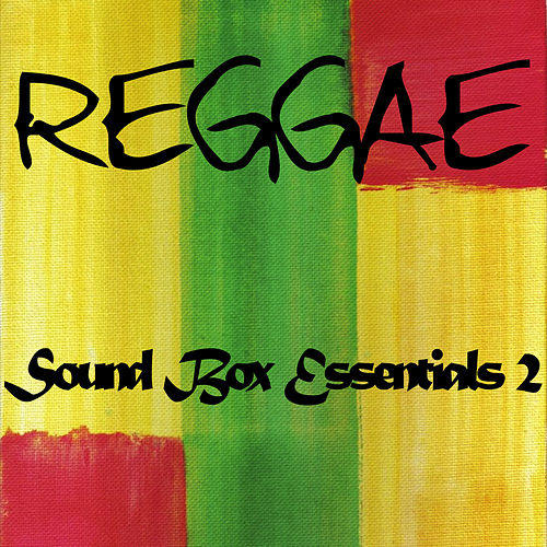 Reggae Sound Box Essentials 2 by Various Artists