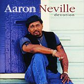 Devotion by Aaron Neville