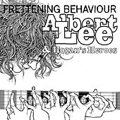 Frettening Behaviour by Albert Lee And Hogan's Heroes