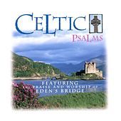 Celtic Psalms by Eden's Bridge