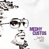Juste une heure by Medhy Custos