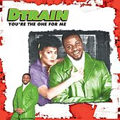 You're the One For Me EP by DTrain