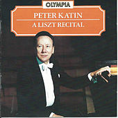 Peter Katin A Liszt Recital by Peter Katin