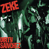 Dirty Sanchez by Zeke