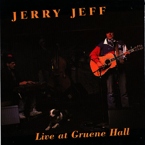 Live At Gruene Hall by Jerry Jeff Walker