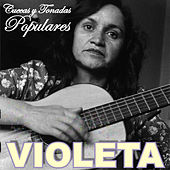 Cuecas y Tonadas Populares by Violeta Parra