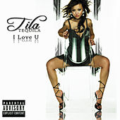 I Love U (Single) by Tila Tequila