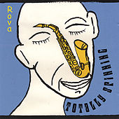 Totally Spinning by Rova Saxophone Quartet