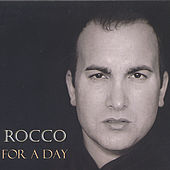For A Day by rocco