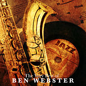 The Very Best of Ben Webster von Ben Webster