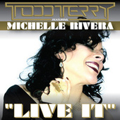 Live It by Todd Terry