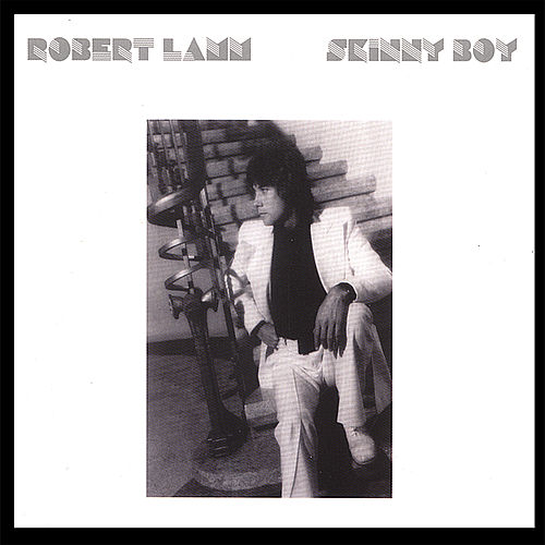 Skinny Boy 2.0 by Robert Lamm