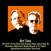 2010-07-18 Stone Pony Summer Stage, Asbury Park, Nj (Live) by Hot Tuna