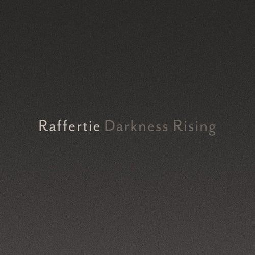 Darkness Rising - Single by Raffertie