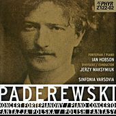 Paderewski: Piano Concerto in A Minor & Polish Fantasy by Ian Hobson