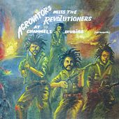 Aggrovators Meets The Revolutioners at Channel 1 Studios (Instrumental) by Various Artists