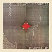 Outlaw Dub by The Revolutionaries