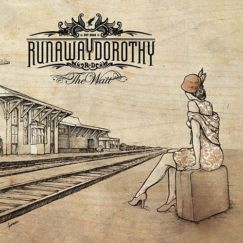 The Wait by Runaway Dorothy