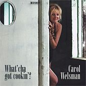 What'cha Got Cookin' by Carol Welsman