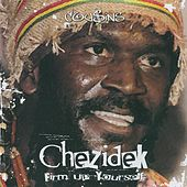 Firm Up Yourself (Deluxe Version) by Chezidek