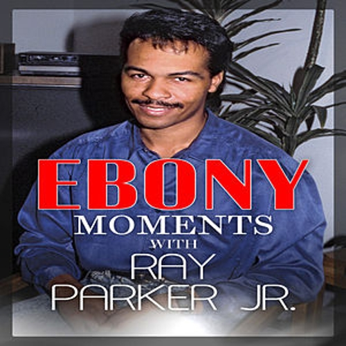 Ray Parker, Jr. Interviews with Ebony Moments (Live Interview) by Ray Parker Jr.