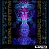 Digital Chemistry - EP by ResistoR