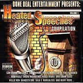 Done Deal Entertainment Presents: Heated Speeches Compilation von Various Artists