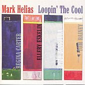 Loopin' the Cool by Mark Helias