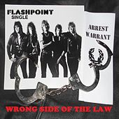 Wrongside of the Law by Flashpoint