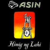 Himig Ng Lahi by Asin