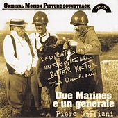 Due marines e un generale (Original Motion Picture Soundtrack) by Piero Umiliani