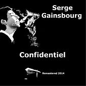 Confidentiel (Remastered 2014) by Serge Gainsbourg