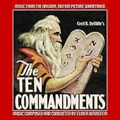 The Ten Commandments - Music from the Original 1956 Soundtrack by Elmer Bernstein