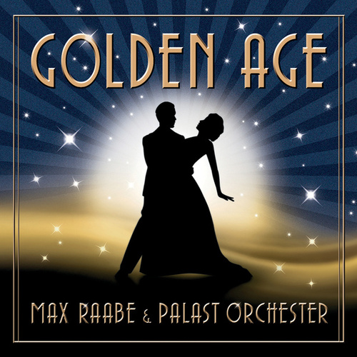 Golden Age by Max Raabe